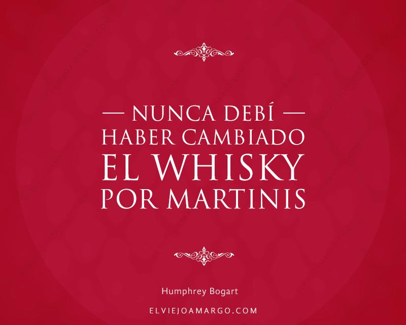 frases whisky nunca debi haber cambiado el whisky