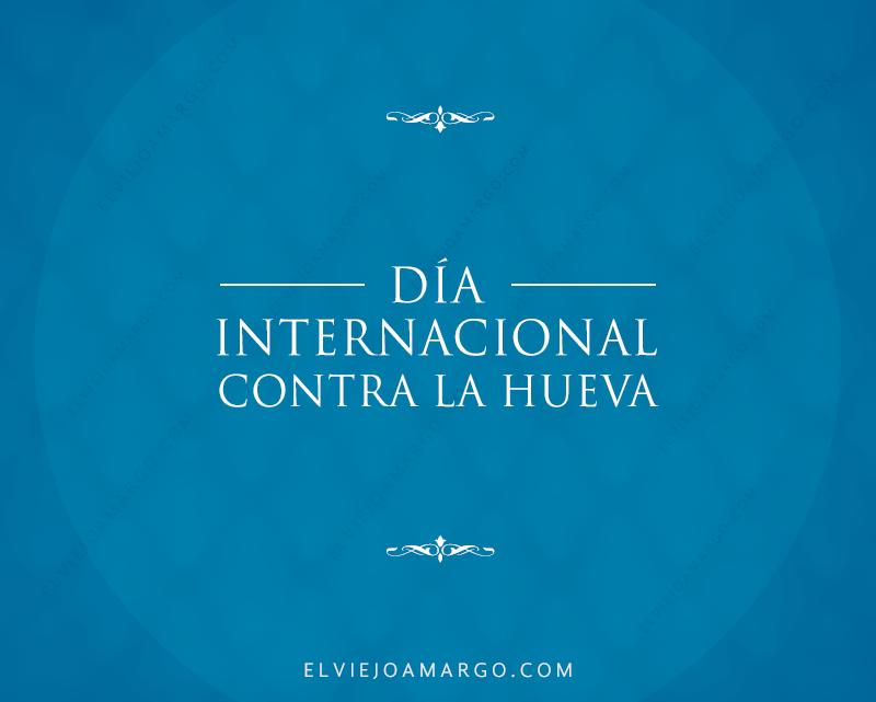 dia internacional contra la hueva