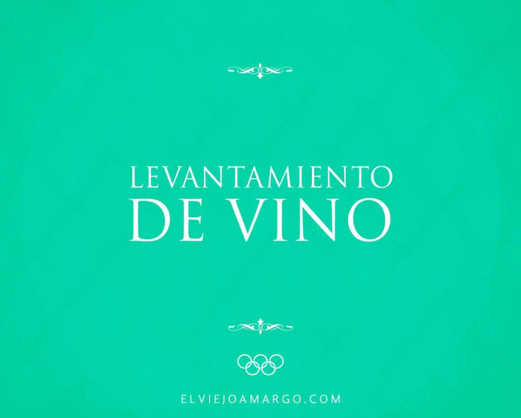levantamiento de vino
